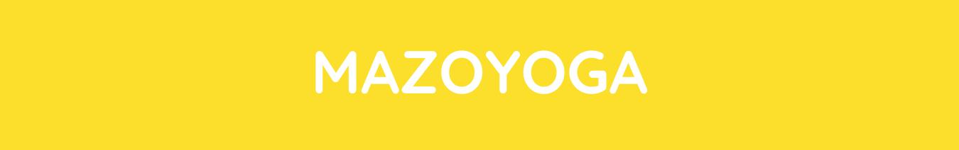 MAZOYOGA